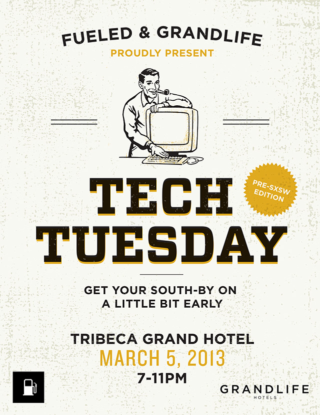 We invite you to a pre-SXSW #TechTuesday at Tribeca Grand Hotel!