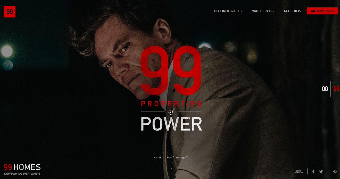 99 Homes: Properties of Power